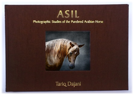 Horse Times Egypt: Equestrian Magazine :News :NEW FINE ART BOOK 'ASIL: PHOTOGRAPHIC STUDIES OF THE PUREBRED ARABIAN HORSE'