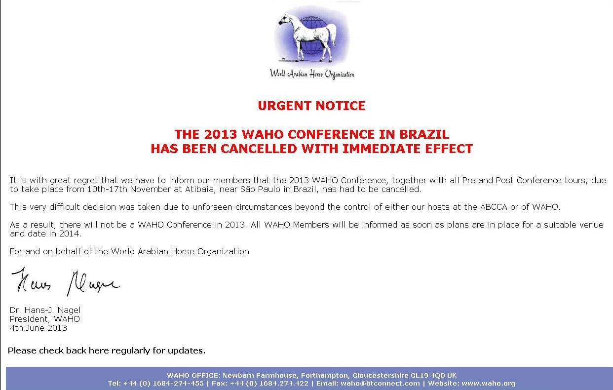 Horse Times Egypt: Equestrian Magazine :News :THE 2013 WAHO CONFERENCE IN BRAZIL HAS BEEN CANCELLED WITH IMMEDIATE EFFECT