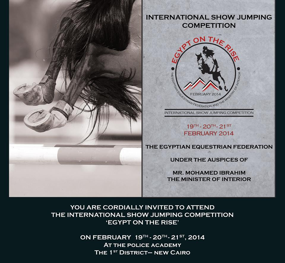 Horse Times Egypt: Equestrian Magazine :News :CSI1*/ CSICh-B-CAIRO - EGYPT ON THE RISE INTERNATIONAL SHOW JUMPING EVENT 2014 - SCHEDULE