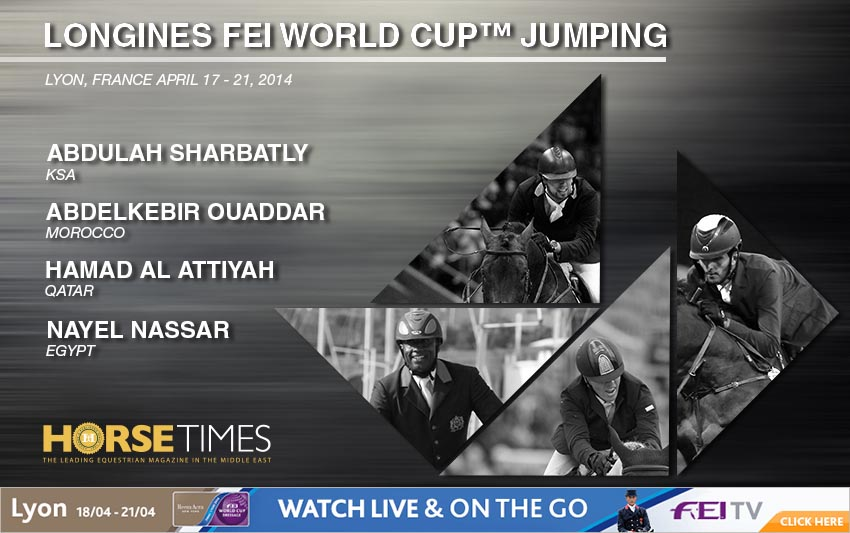 Horse Times Egypt: Equestrian Magazine :News :LONGINES FEI WORLD CUP FINALS – LYON 2014