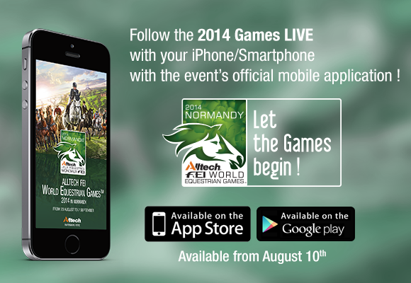 Horse Times Egypt: Equestrian Magazine :News :ALLTECH FEI WORLD EQUESTRIAN GAMES 2014 IN NORMANDY MOBILE APPLICATION