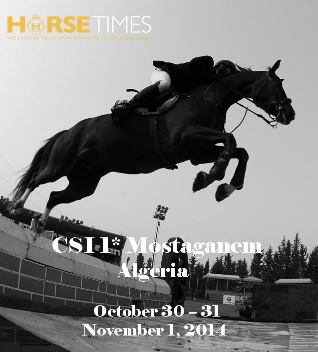 Horse Times Egypt: Equestrian Magazine :News :CSI1* - MOSTAGANEM INTERNATIONAL SHOW JUMPING - ALGERIA 2014
